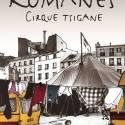 Romanes - Le Dernier Cirque Tzigane