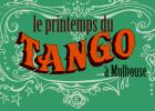 Festival Le Printemps du Tango � Mulhouse 2015