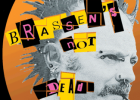 If Renaud Was A Punk et Brassen's Not Dead