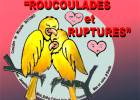 Roucoulades et ruptures