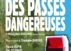 Le chemin des passes dangereuses