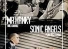 Sonic Angels + Mr Hanky
