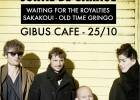 Waiting For The Royalties + Sakakoui + Old Time Gringo