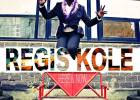 Lancement Du Nouvel Ep De R�gis Kole Here And Now