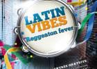 Latin Vibes 4, reggaeton fever