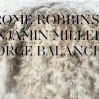Robbins, Millepied, Balanchine