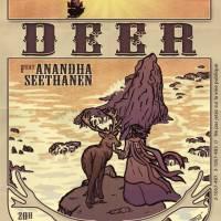Deer, Anandha Seethanen (1ère Partie)