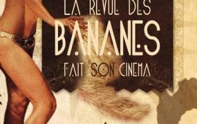 Spectacle La Revue des Bananes