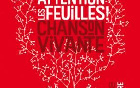 Attention les Feuilles ! Festival 2014