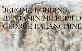 Spectacle Robbins, Millepied, Balanchine