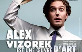 Spectacle Alex Visorek est une oeuvre d'art !