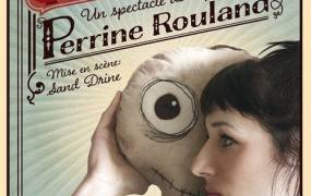 Spectacle Perrine Rouland dans Pied Rouge