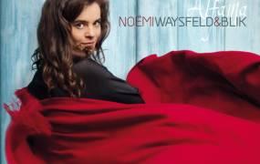 Concert No�mi Waysfeld & Blik