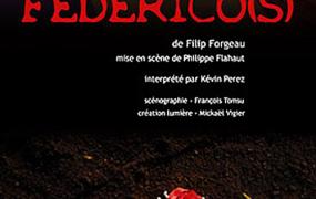 Spectacle Federico(s) de Filip Forgeau par Kevin Perez de la Cie Cr�ation Eph�m�re