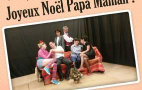 Spectacle Joyeux No�l Papa Maman ! par Bressial'Com�die