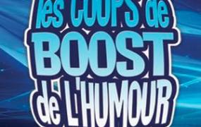 Spectacle Les Coups de Boost de l'Humour !