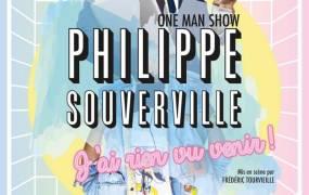 Spectacle Philippe Souverville dans J'ai rien vu venir !