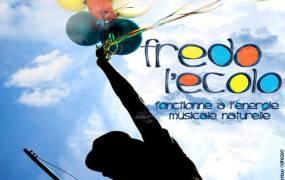 Spectacle Le RV des Pitchous : Fredo l'�colo par Frederick