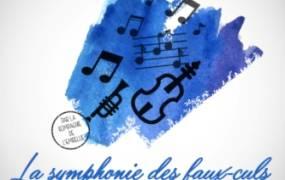 Spectacle La symphonie des faux-culs d'Olivier Lejeune par la Cie de l'Embellie