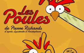 Spectacle Les poules de Pierre Richards par la Cie de l'Embellie