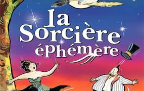 Spectacle La sorci�re Eph�m�re