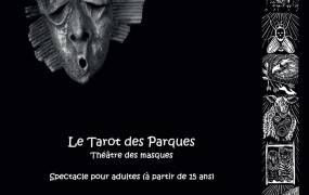 Spectacle Le Tarot des Parques