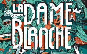 Concert La Dame Blanche et Bocal Up