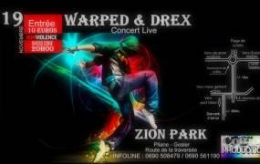 Zion Park : The Non-Violente Concert Live avec Warped & Drex