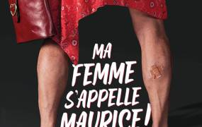 Spectacle Ma Femme S'appelle Maurice