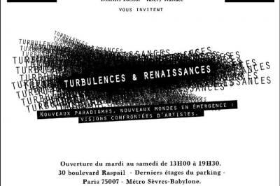 Turbulences & Renaissances à Paris 7ème