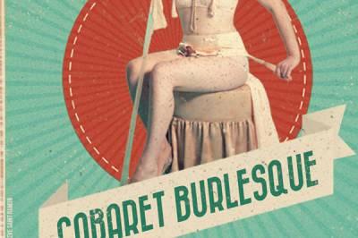 Le Cabaret Burlesque à Lyon