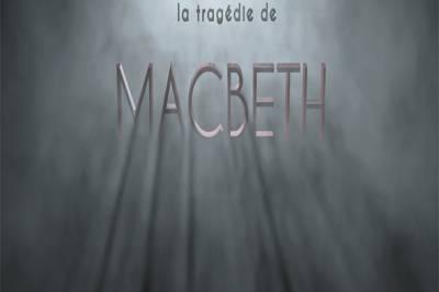 Une saison avant la tragédie de Macbeth à Tarbes