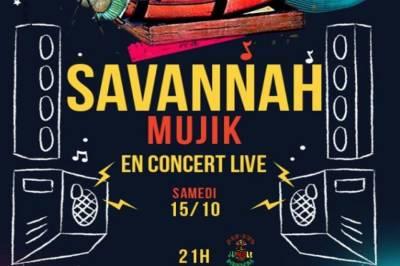 Live Savannah Mujik à Montpellier