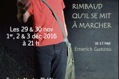 C'est après Rimbaud qu'il se mit à marcher à Nantes
