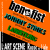 Lanisteric, Jhonny stinks et Ben&fiste