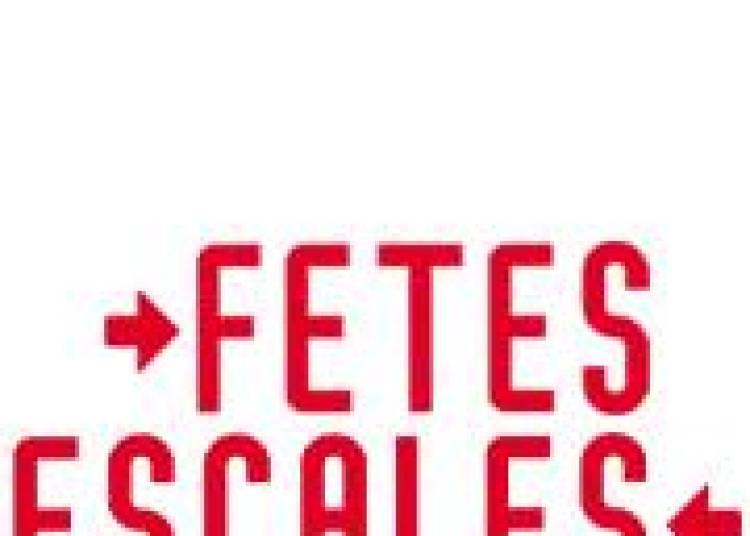 F�tes Escales 2015