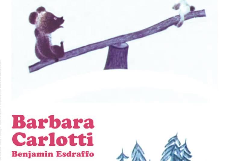 Barbara Carlotti L'ourson et autres contes russes à Clamart