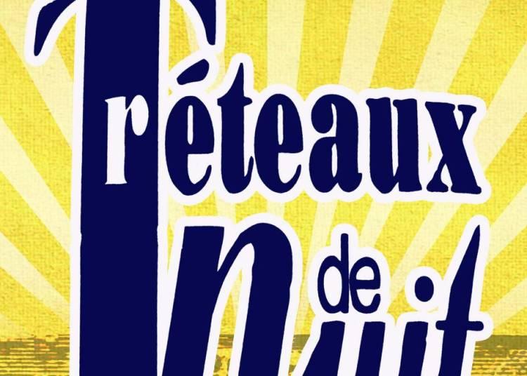 Les Tréteaux de Nuit 2017