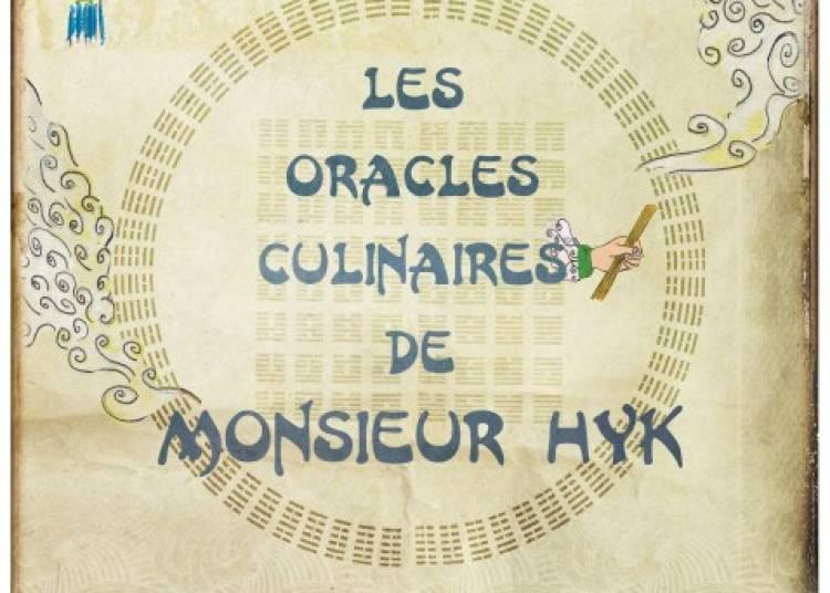 Les Veilleurs - Les Oracles culinaires de Monsieur Hyk à Chalon sur Saone