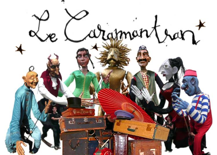 Compagnie Caramantran - Le