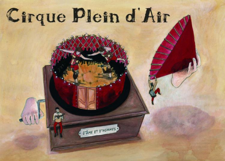 Cirque Plein d'Air - D'�mes en hommes � Chalon sur Saone