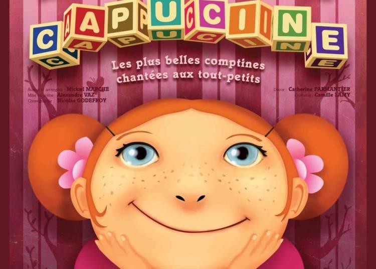 Les Comptines de Capucine � Paris 9�me
