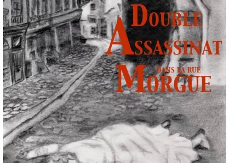 Double assassinat dans la rue Morgue � Paris 19�me