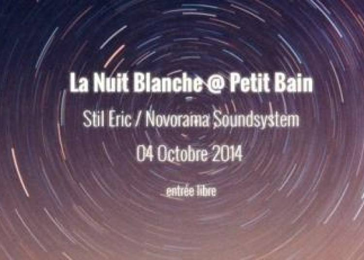 Nuit Blanche All Night Long (djset) à Paris 13ème