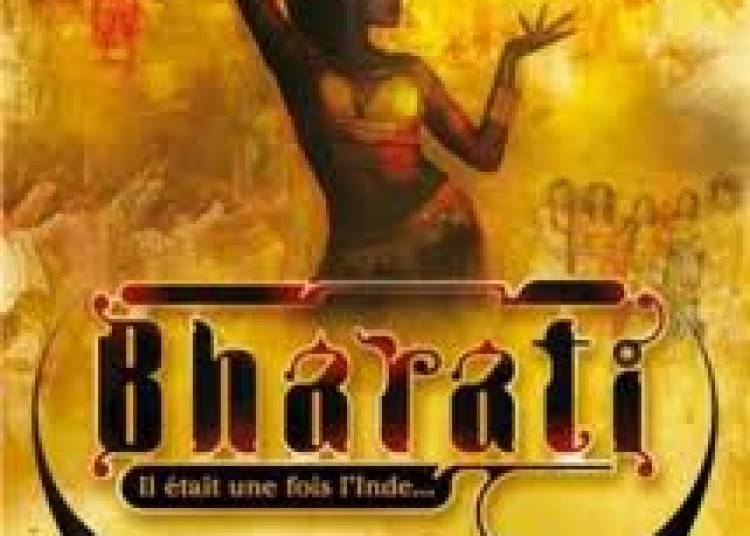 Bharati - il �tait une fois l'Inde � Aix en Provence