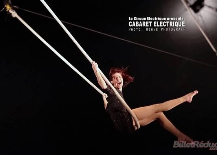 Cabaret Electrique � Paris 20�me