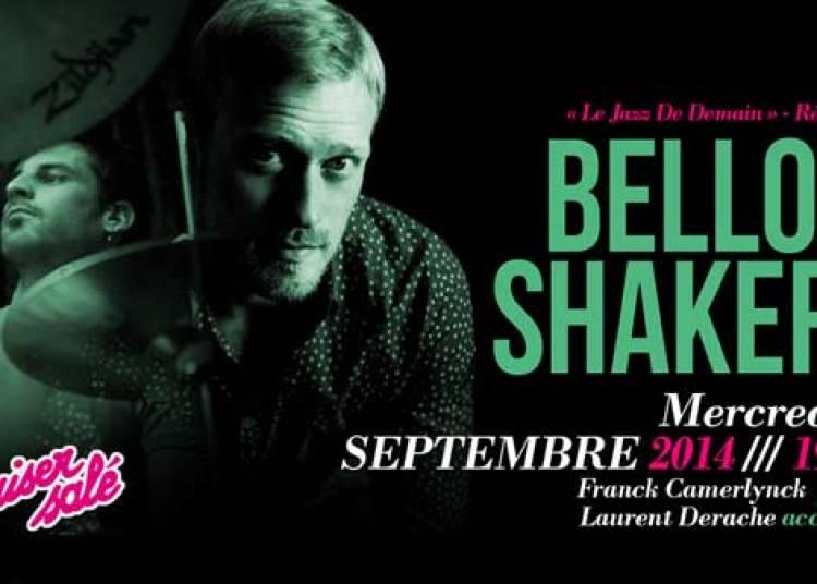 Bellow Shakers � Paris 1er