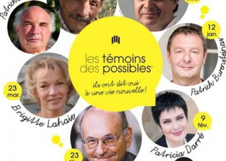 Les t�moins des possibles � Paris 10�me