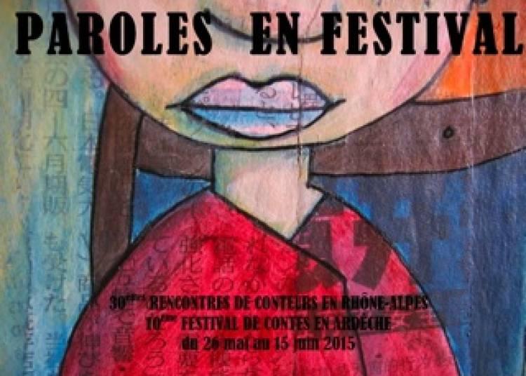 Paroles en festival Ard�che 2015