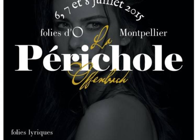 La P�richole � Montpellier